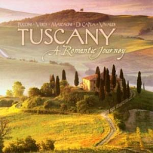 Tuscany: A Romantic Journey CD